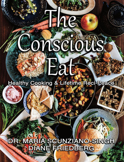 The Conscious Eat by Dr. Maria Scunziano-Singh